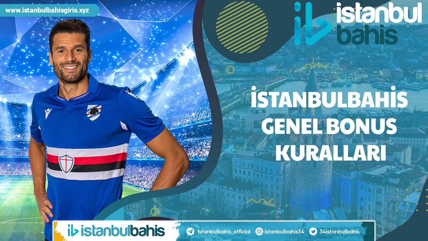 İstanbulbahis Genel Bonus Kuralları