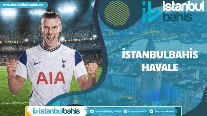 İstanbulbahis Havale
