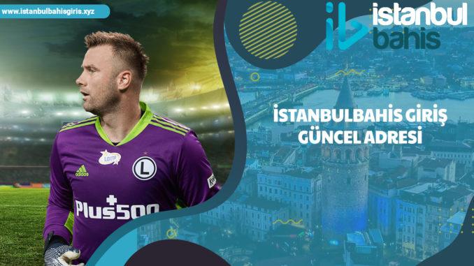 İstanbulbahis Giriş Güncel Adresi