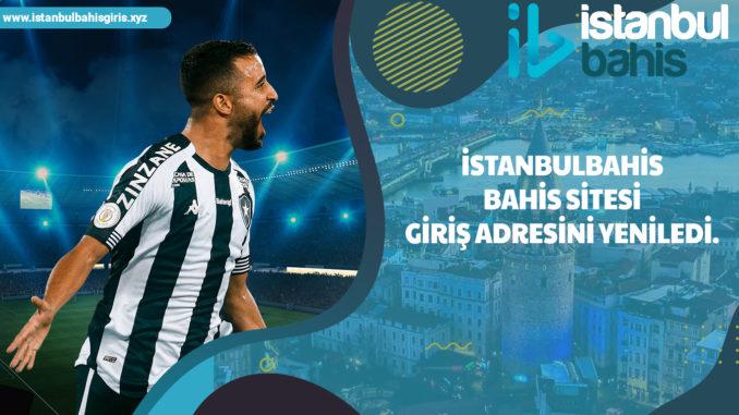 İstanbulbahis bahis sitesi giriş adresini yeniledi