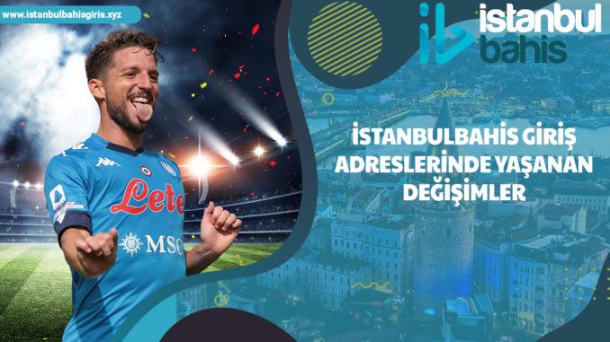 İstanbulbahis giriş adreslerinde yaşanan değişimler